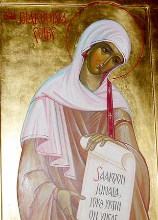St. Phoebe, deaconess at Cenchreae near Corinth (1st c.)