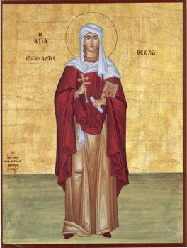 The Holy Protomartyr Thecia (Thekla), Equal to the Apostles